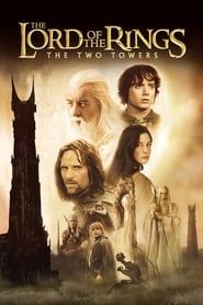 The Lord of the Rings: The Two Towers streaming vf