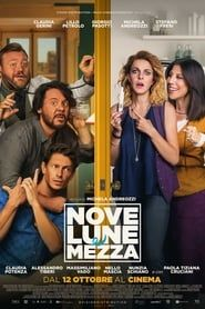 Nove lune e mezza streaming vf