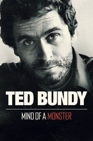 Ted Bundy: Mind of a Monster streaming vf