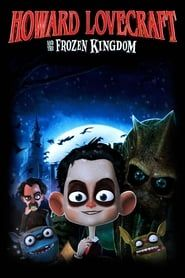 Howard Lovecraft & the Frozen Kingdom streaming vf