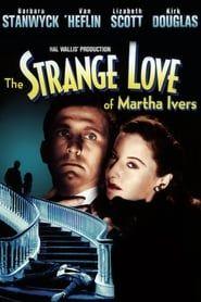 The Strange Love of Martha Ivers streaming vf