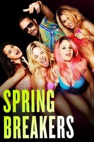 Spring Breakers  film complet