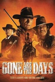 Gone Are the Days streaming vf