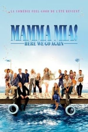 Mamma Mia ! Here We Go Again 2018 film complet