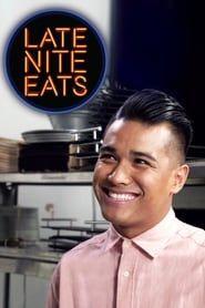 Late Nite Eats streaming vf