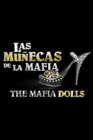 Las muñecas de la mafia streaming vf