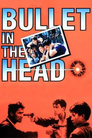 Bullet in the Head streaming vf