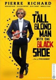 The Tall Blond Man with One Black Shoe streaming vf