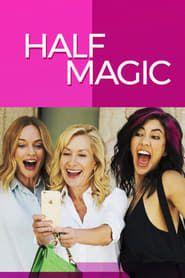 Half Magic streaming vf
