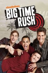 Big Time Rush streaming vf