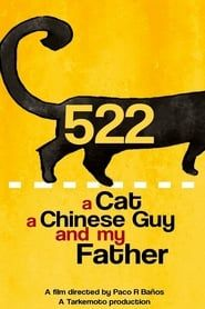 522. A Cat, a Chinese Guy and My Father streaming vf