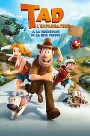 Tad l'explorateur : A la recherche de la cité perdue 2012 film complet