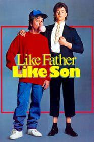 Like Father Like Son streaming vf