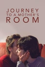 Journey to a Mother's Room streaming vf