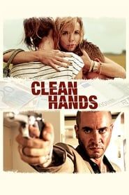 Clean Hands streaming vf