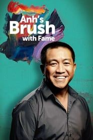 Anh's Brush with Fame streaming vf