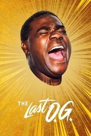 The Last O.G. streaming vf