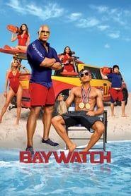Baywatch streaming vf