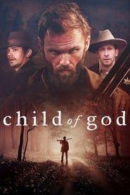 Child of God streaming vf