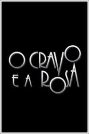O Cravo e a Rosa streaming vf
