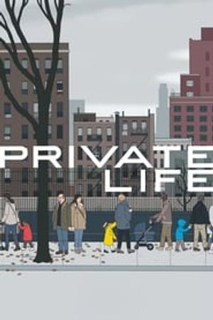Private Life 2018 film complet