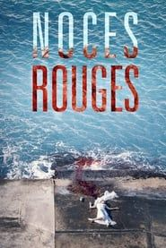 Noces rouges streaming vf
