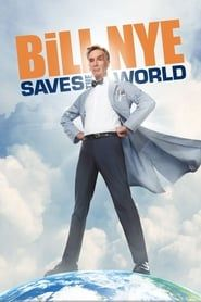 Bill Nye Saves the World streaming vf