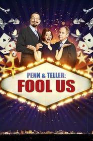 Penn & Teller: Fool Us streaming vf