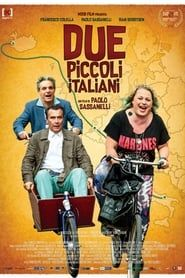 Due piccoli italiani streaming vf