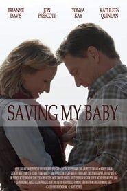 Saving My Baby streaming vf