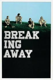 Breaking Away streaming vf