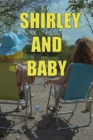 Shirley and Baby streaming vf