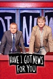 Have I Got News for You streaming vf