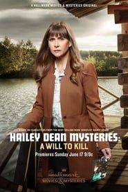 Hailey Dean Mystery: A Will to Kill streaming vf