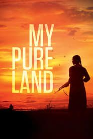 My Pure Land streaming vf