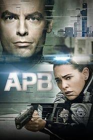 A.P.B.: Alerte d'urgence streaming vf