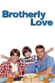 Brotherly Love streaming vf