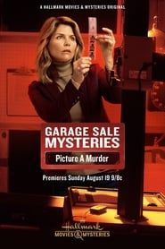 Garage Sale Mysteries: Picture a Murder streaming vf