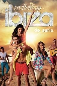 Loving Ibiza: Series streaming vf