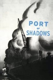 Port of Shadows streaming vf