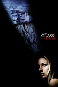 The Glass House streaming vf