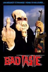Bad Taste streaming vf