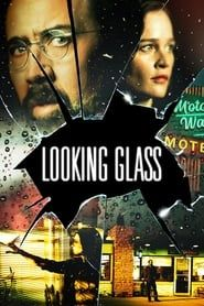 Looking Glass streaming vf