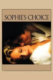 Sophie's Choice streaming vf