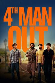 4th Man Out streaming vf