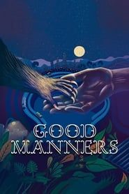 Good Manners streaming vf