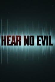 Hear No Evil streaming vf