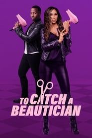 To Catch A Beautician streaming vf