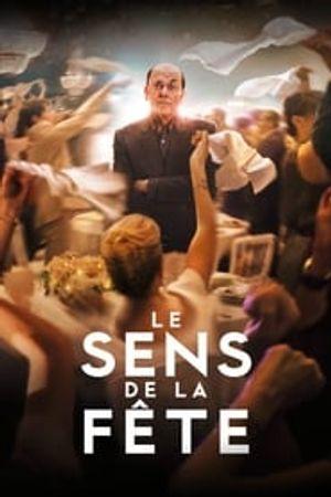 Le Sens de la fête 2017 film complet