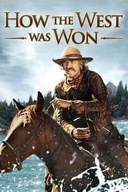 How the West Was Won streaming vf